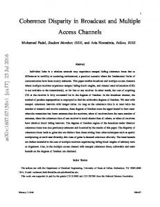 Coherence Disparity in Broadcast and Multiple Access Channels - arXiv