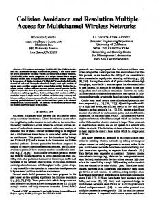 Collision Avoidance and Resolution Multiple Access for ... - CiteSeerX