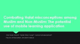 Combating Halal misconceptions among Muslim and