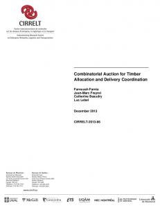 Combinatorial Auction for Timber Allocation and Delivery ... - CIRRELT