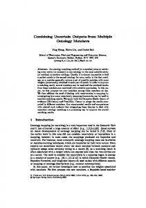 Combining Uncertain Outputs from Multiple ... - Semantic Scholar