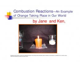 Combustion Reactions—An Example Combustion Reactions