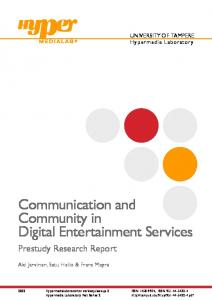 Communication and Community in Digital Entertainment Services ...