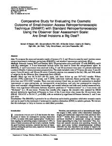 Comparative Study for Evaluating the Cosmetic Outcome of Small ...