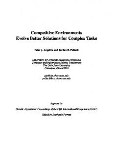 Competitive Environments Evolve Better Solutions ... - Semantic Scholar