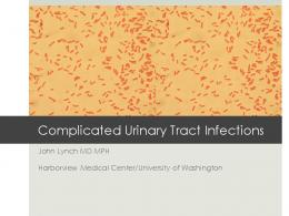 Complicated Urinary Tract Infections