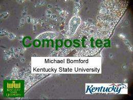 Compost Tea - Kentucky State University Organic Agriculture ...
