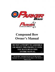 Compound Bow Owner's Manual - Parker Bows