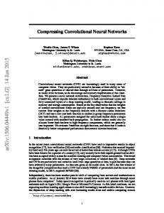 Compressing Convolutional Neural Networks