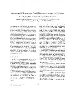 Computing with Heterogeneous Parallel Machines: Advantages and ...