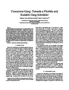 Concurrent Gang: Towards a Flexible and Scalable Gang ... - CiteSeerX