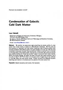 Condensation of Galactic Cold Dark Matter
