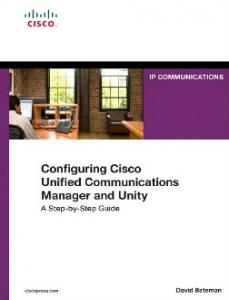 Configuring Cisco Unified Communications Manager and Unity ...