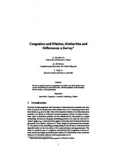 Congestion and Dilation, Similarities and