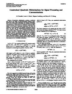 Constrained Quadratic Minimizations for Signal Processing and ...