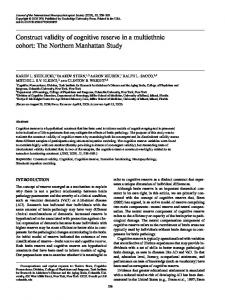 Construct validity of cognitive reserve in a multiethnic cohort: The ...
