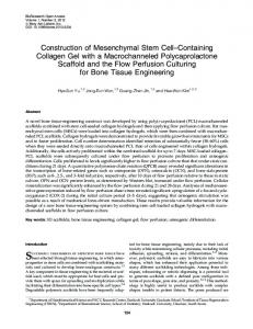 Construction of Mesenchymal Stem Cell ... - Semantic Scholarhttps://www.researchgate.net/.../Construction-of-Mesenchymal-Stem-Cell-Containing-...