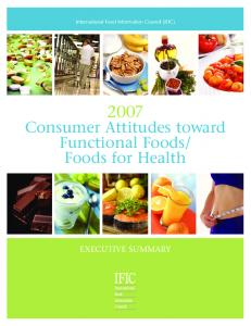 Consumer Attitudes toward Functional Foods/ Foods for Health
