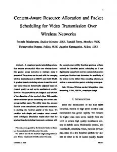 Content-Aware Resource Allocation and Packet Scheduling for Video ...