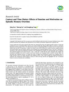 Context and Time Matter: Effects of Emotion and Motivation on ...