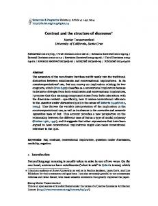 Contrast and the structure of discourse - Semantics and Pragmatics