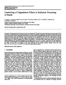 Controlling of Degradation Effects in Radiation Processing of Starch