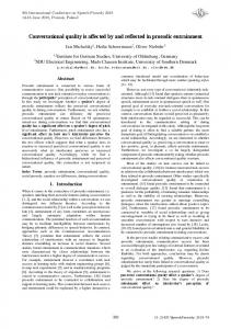 Conversational quality is affected by and reflected in ... - ISCA Speech