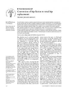 Conversion of hip fusion to total hip replacement - Semantic Scholar