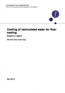 Cooling of recirculated water for floor cooling