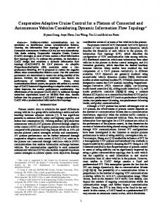 Cooperative Adaptive Cruise Control for a Platoon of Connected and ...