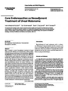Core Endoresection as Neoadjuvant Treatment of ...