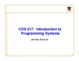 COS 217: Introduction to Programming Systems - Princeton University