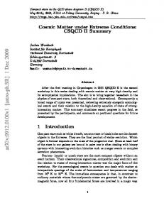 Cosmic Matter under Extreme Conditions: CSQCD II Summary