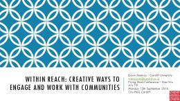 Creative ways to work with and engage communities - ORCA