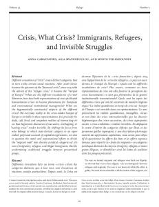 Crisis, What Crisis? Immigrants, Refugees, and Invisible Struggles