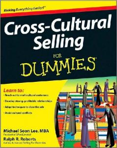 Cross-Cultural Selling For Dummies (For Dummies (Business ...