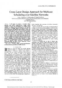 Cross-Layer Design Approach for Multicast Scheduling over Satellite ...