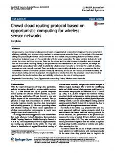 Crowd cloud routing protocol based on opportunistic computing for ...
