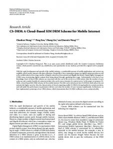 CS-DRM: A Cloud-Based SIM DRM Scheme for Mobile Internetwww.researchgate.net › publication › fulltext › CS-DRM-