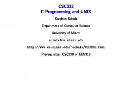 CSC322 C Programming and UNIX - Department of Computer Science