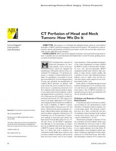 CT Perfusion of Head and Neck Tumors: How We Do It - AJR