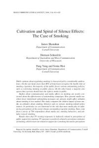 Cultivation and Spiral of Silence Effects: The Case of Smoking