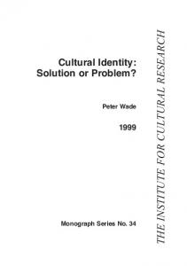Cultural Identity: Solution or Problem - The Institute For Cultural ...
