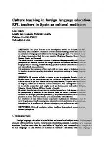 Culture teaching in foreign language education. EFL teachers in Spain ...
