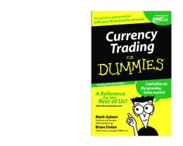 Currency Trading For Dummies, Getting Started Edition