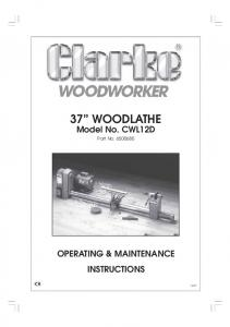 CWL12D Clarke Woodlathe Manual - Clarke International