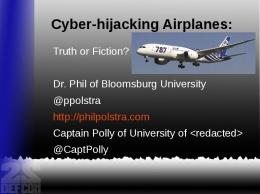 Cyberhijacking Airplanes: Truth or Fiction?