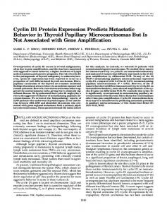 Cyclin D1 Protein Expression Predicts Metastatic Behavior in Thyroid ...