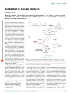 Cyclization of natural products - Nature