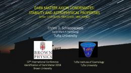 dark matter axion condensates: stability and ...